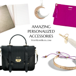 Amazing Personalized Accessories