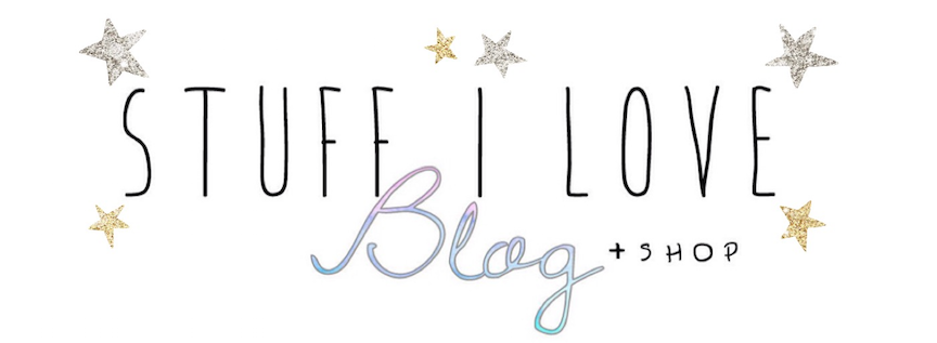 STUFF I LOVE BLOG + SHOP